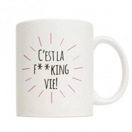 Mug C'est la F**king Vie