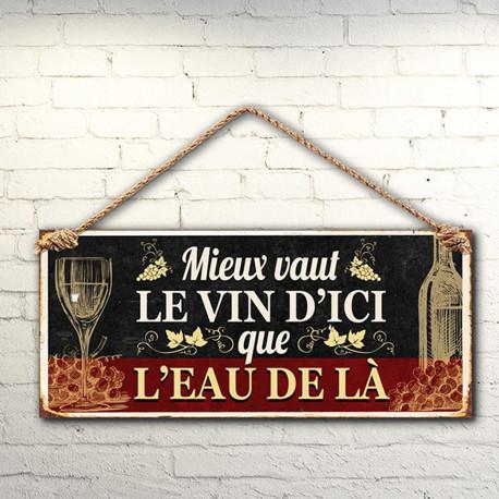Plaque Métallique Mieux Vaut le Vin