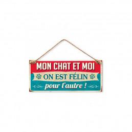 Plaque Métallique Mon Chat et Moi, on est Félin pour l'autre