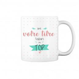 Mug au Top à Personnaliser