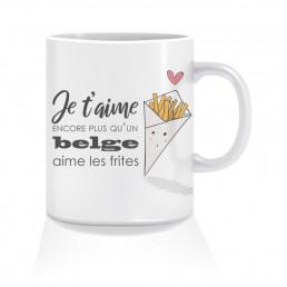 Mug Je t'aime Encore Plus Qu'un Belge