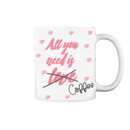Mug All You Need is Love Personnalisable