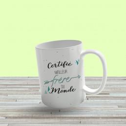 Mug Certifié Meilleur Frère du Monde