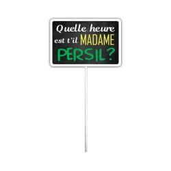 Plaque Métallique Quelle Heure est-il Madame Persil